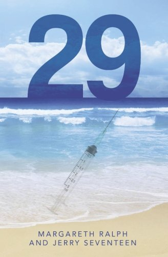 Book: 29 by Margareth Ralph and Jerry Seventeen
