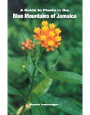 A Guide to Plants of the Blue Mountains of Jamaica