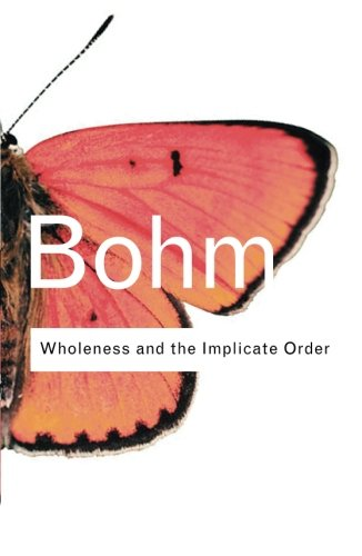 Wholeness and the Implicate Order (Volume 135)
