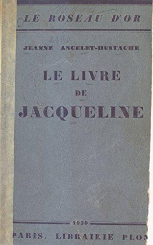 Le Livre De Jacqueline French Edition Kindle Edition By
