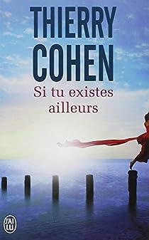 Si tu existes ailleurs par Cohen