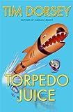 Torpedo Juice: A Novel