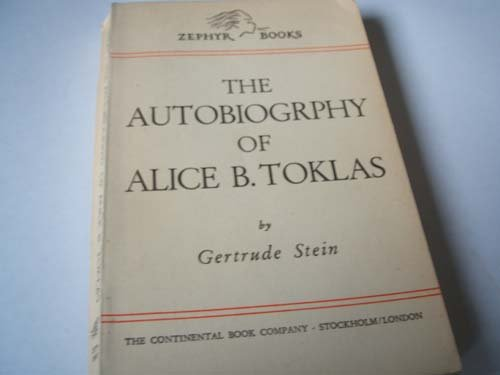 The autobiography of Alice B. Toklas (Zephyr books; a library of British and American authors) (Autobiography Alice B Toklas)