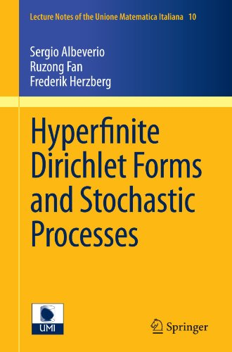 Hyperfinite Dirichlet Forms and Stochastic Processes (Lecture Notes of the Unione Matematica Italiana, Vol. 10)