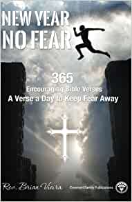 New Year No Fear: 365 Encouraging Bible Verses: Rev. Brian Vieira ...