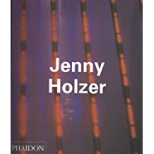 Jenny Holzer (Contemporary Artists) by Simon, Joan, etc., Joselit, David, Salecl, Renata (1998)