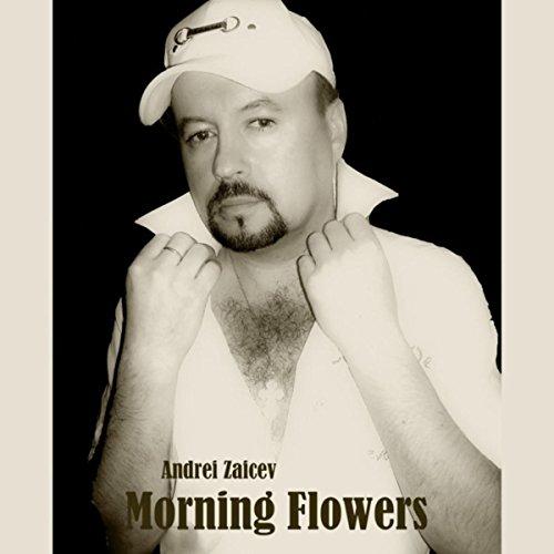 Morning Flower - Morning Flowers