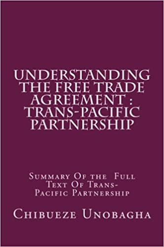 Understanding The Free Trade Agreement Trans Pacific Partnership