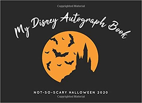Halloween 2020 Autographed Poster My Disney Autograph Book: Halloween 2020   The Perfect Kids