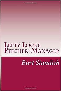 Book Lefty Locke Pitcher-Manager