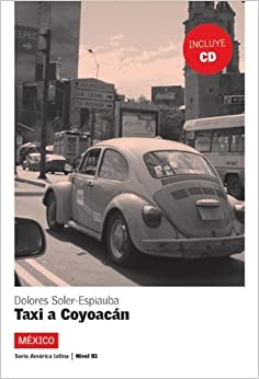 Book Lecturas Serie America Latina: Taxi a Coyoacan (Mexico) + CD (Spanish Edition) by Fernandez J (2007-04-20)