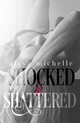 Shocked and Shattered