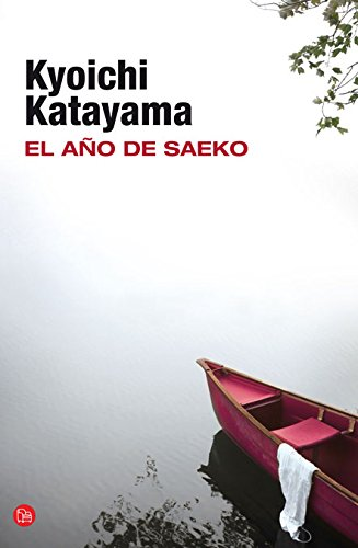 El año de Saeko (Spanish) Hardcover – June 20, 2012