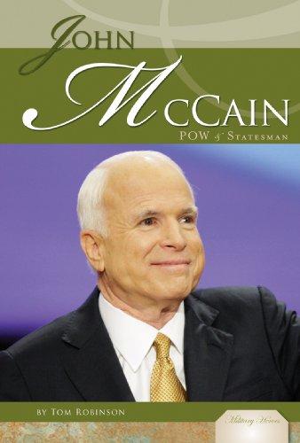 John McCain: POW & Statesman (Military Heroes)