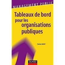 Tableaux de bord pour les organisations publiques (Management/Leadership) (French Edition)