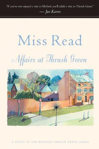 Download Affairs at Thrush Green (Thrush Green, Book 7) ebook