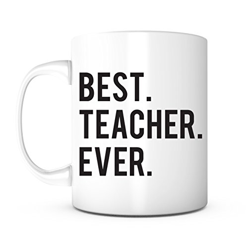 Best Teacher Ever-Teacher Mug,Teacher Gifts,Back to School Gift,Teacher Coffee Mug, Math Teacher Gift,English Teacher Gift,Science Teacher Gift,History Teacher Gift,Teacher Appreciation Gift