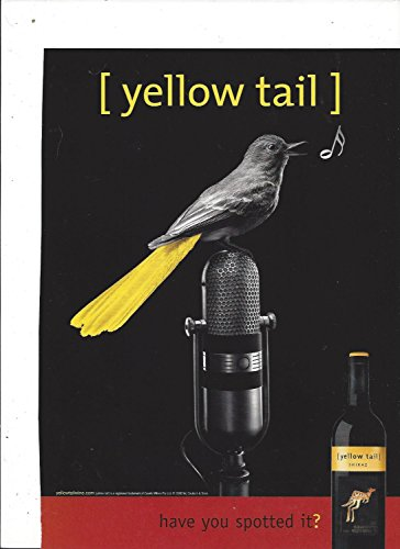 MAGAZINE AD For 2006 Yellow Tail Shiraz Wine Have You Spotted It