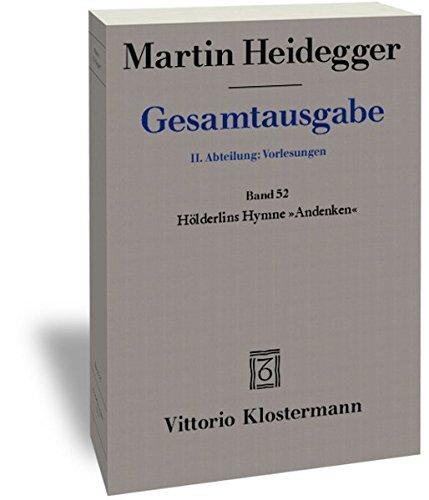 Gesamtausgabe 2. Abt. Bd. 52: Hölderlins Hymne