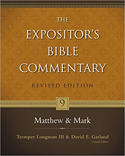 Matthew and Mark (9) (The Expositor's Bible Commentary)