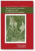 The Rorschach Assessment of Aggressive and Psychopathic Personalities (Personality and Clinical Psychology) by Gacono, Carl B., Meloy, J. Reid (1994) Hardcover