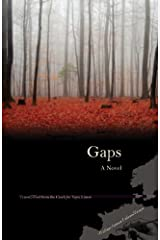 Gaps: A Novel (Writings From An Unbound Europe) Paperback