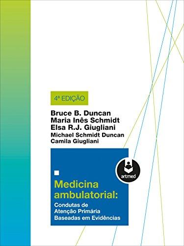 Medicina Ambulatorial: Condutas de Atenção Primária Baseadas em Evidências
