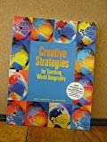 Creative Strategies for Teaching Geography and Social Studies, Holt, Rinehart and Winston Staff, 0030544785