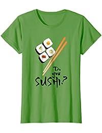 Do you Sushi? Novelty Shirt Japanese Restaurant Style