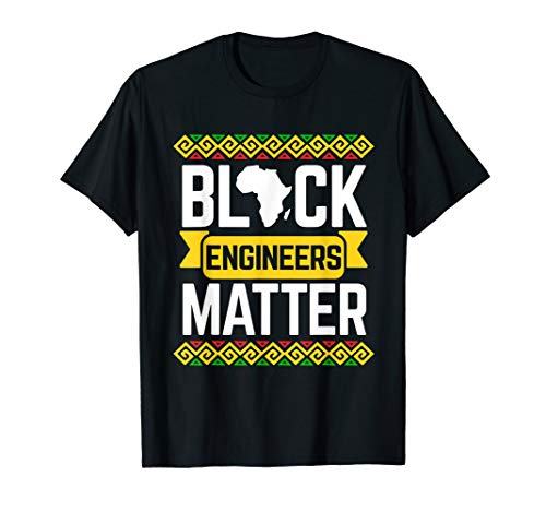 (Black History Month Engineer T-Shirt African Pride Gift )