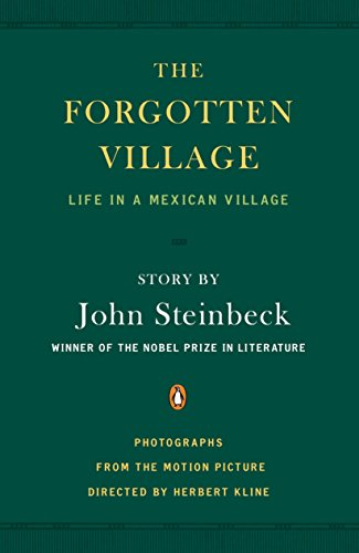 - The Forgotten Village: Life in a Mexican Village