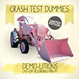 CRASH TEST DUMMIES DEMO-LITIONS RECORDINGS 1996-97