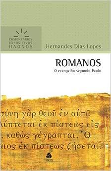Romanos : O Evangelho segundo Paulo