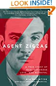 #1: Agent Zigzag: A True Story of Nazi Espionage, Love, and Betrayal