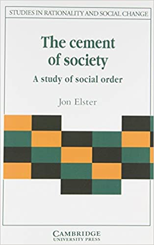 The Cement of Society Jon Elster