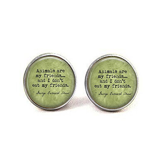 stap VEGETARIAN George Bernard Shaw Quote Animals are my friends. - Vegan - Herbivore - Vegetarian earrings - Vegan earrings