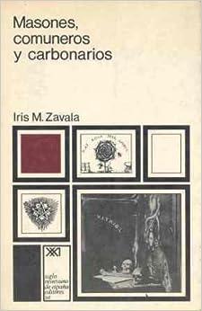 Descargar Libros De (text)o Masones, Comuneros Y Carbonarios Archivos PDF