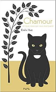 Chamour par Emilie Vast