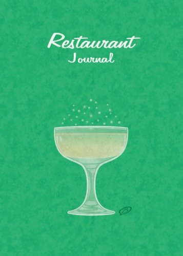 Restaurant Journal: Green Cover - 5x7 inches - Space for 100 - Restaurant Journal