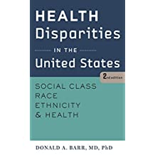 Health Disparities in the United States, second edition