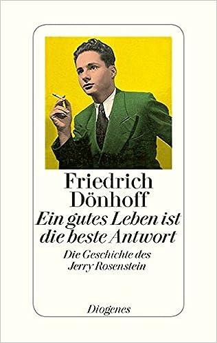 Friedrich Dönhoff: gutes Leben ist die beste Antwort