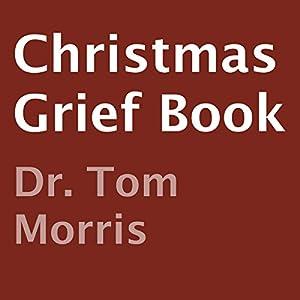 Christmas Grief Book Audiobook