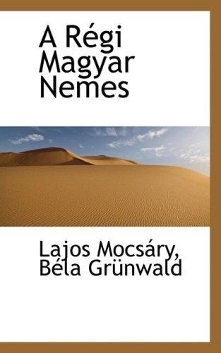 A R??gi Magyar Nemes by Lajos Mocs??ry (2009-01-28) 01 Moc