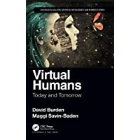 Virtual Humans (Chapman & Hall/CRC Artificial Intelligence and Robotics Series)