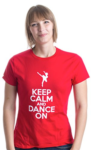 Keep Calm and Dance On | Cute Ballet Dancer, Dancing Ladies' T-shirt