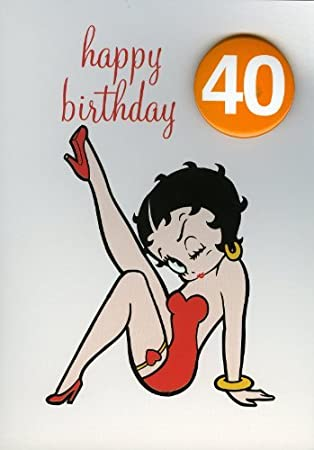 Betty Boop 40th Birthday Greeting Card With Badge Amazon Home
