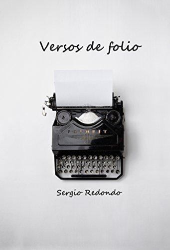 Versos de folio: Poemas de juventud (Spanish Edition)