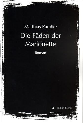 Die Faden Der Marionette Roman Livre En Allemand