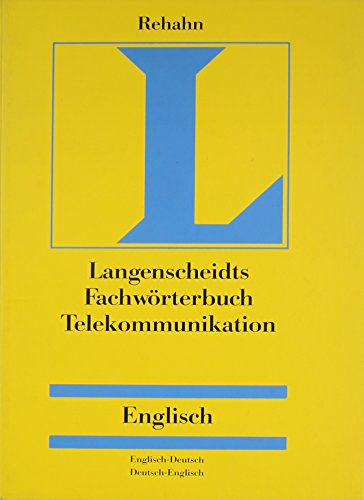 German Dictionary of Telecommunications/Fachworterbuch Telekommunikation: English-German/German-English (Routledge Bilingual Specialist Dictionaries) by Routledge
