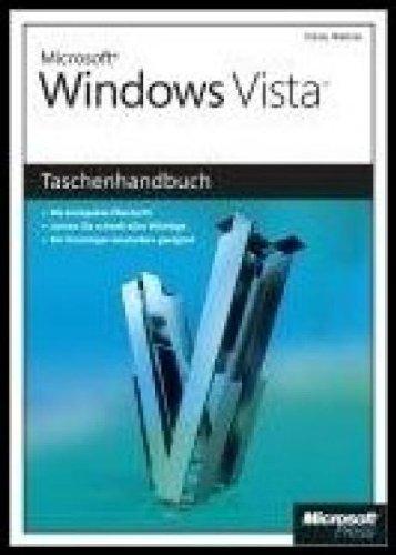 Microsoft Windows Vista   Das Taschenhandbuch  Anwenderwissen Schnell Und Kompakt
